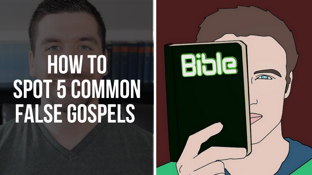 5 False Gospels Commonly Preached These Days