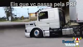 EIS QUE VC PASSA PELA PRF🚔2🚛❤