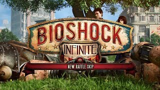 BioShock Infinite - New Raffle skip & Raffle skip route