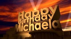 Happy Birthday Michaela