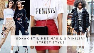 Stilinize Göre Giyinmek 2 | STREET STYLE | SOKAK STİLİ| İpek Eraslan