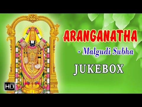 Malgudi Subha - Lord Venkateswara Songs - Aranganatha - Jukebox - Tamil Devotional Songs