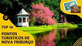 10 pontos turisticos mais visitados de Nova Friburgo