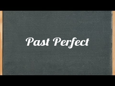 Past Perfect Tense, English Grammar Tutorial Video Lesson