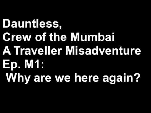 Mumbai Ep. M1: Why Are We Here Again?