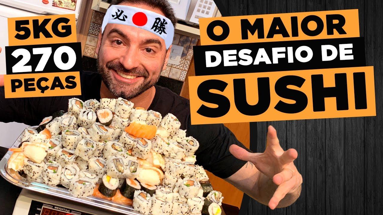 O MAIOR DESAFIO DE SUSHI!!! [270 PEÇAS / 5.0 KG]