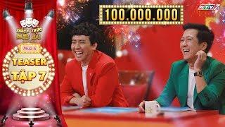 Thách thức danh hài 6 | Teaser tập 7: Trường Giang tiết lộ lí do khiến thí sinh ẳm trọn 100 triệu