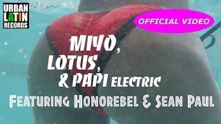 Miyo, LOTUS, DJ Papi Electric Ft. HONEREBEL & SEAN PAUL - PARTY UP C'MON - (OFFICIAL VIDEO)