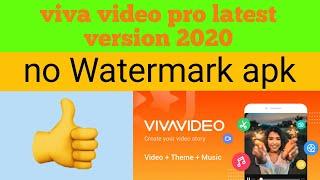 Vivavideo pro apk free download || no Watermark vivavideo app || vivavideo premium app free download
