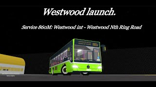 Go-ahead Roblox| Launch of Westwood | Debut of Westwood/Service 860M & 868M|