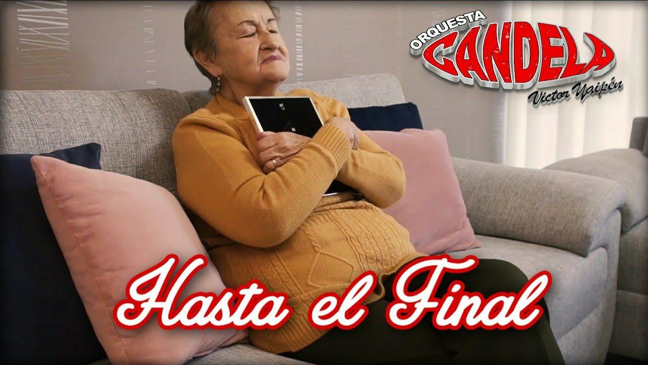 Orquesta Candela - Hasta el Final