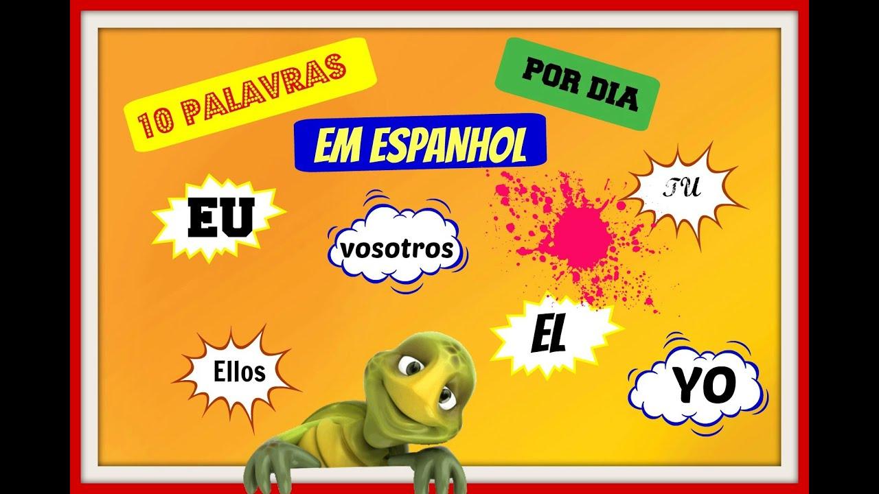10 Palavras Em Espanhol Por Dia. #6° Aula