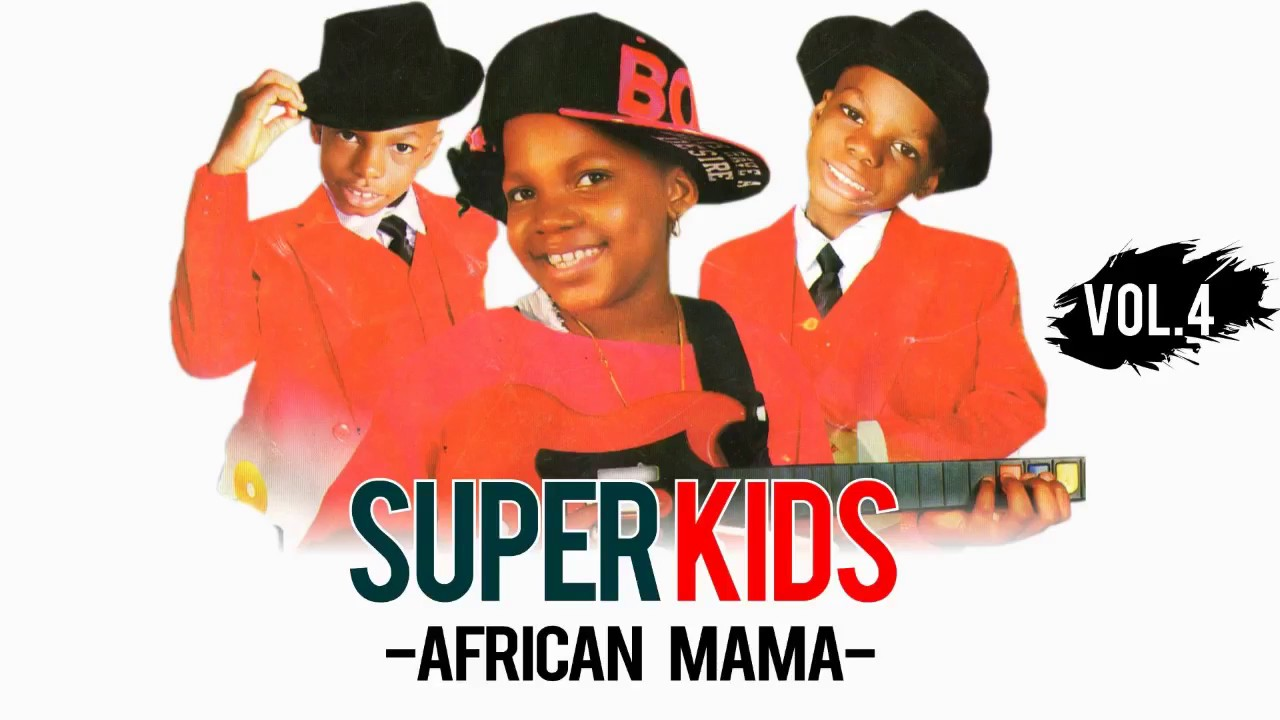 The Superkids - African Mama {Official Audio} - YouTube