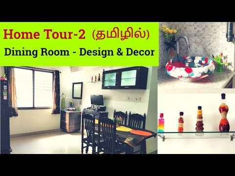 Home Tour-2 - Dining Room Tour in Tamil - Decor and Organization