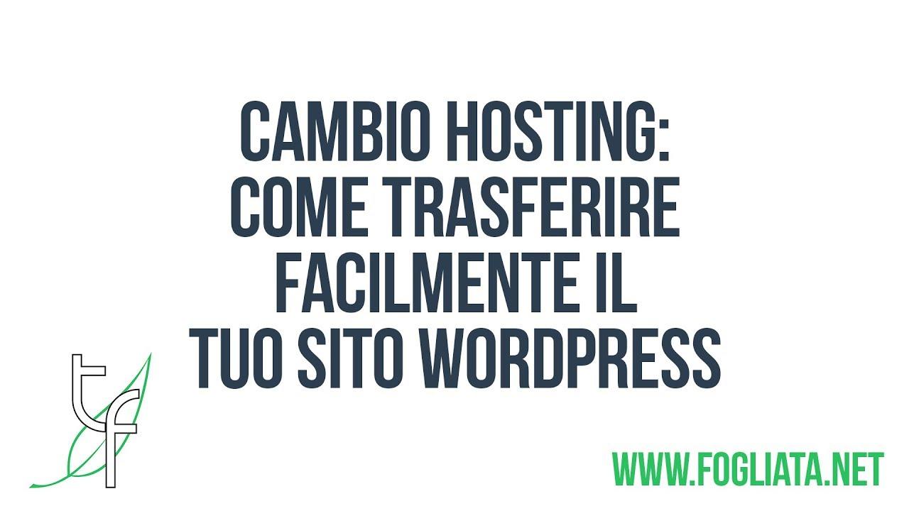 Cambio hosting: come trasferire il tuo sito WordPress senza fatica con UpdraftPlus