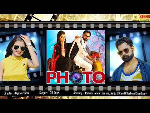 PHOTO फोटो || Haryanvi New #4k Video Song 2018 || Rakesh Tanwar, Aarju Dhillon & Sushma