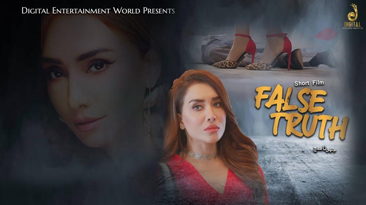 False Truth | Aabis Raza | DEW Original | Hassan Niazi | Maira Khan