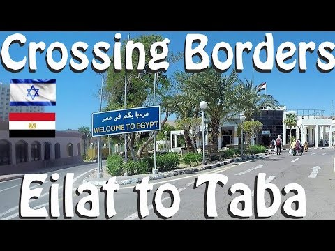 Israel Egypt Border In EILAT - TABA. Crossing Into SINAI.