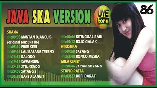 SKA VERSION Kumpulan Lagu Jawa Versi Reggae SKA86 HD Full Album By Uye Tune