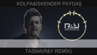 İSKENDER PAYDAŞ FEAT KOLPA-TASMA (R&Y Music Producers  REMİX)