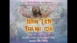 Nhìn Lên Thánh Giá - demo - http://songvui.org