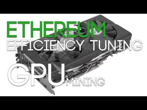 Efficiency Tuning Graphic Cards For Mining Tutorial