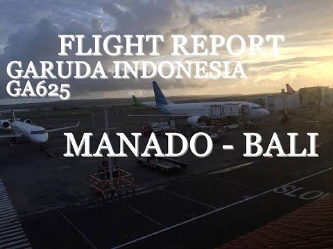 Flight Report Garuda Indonesia | GA625 | Manado - Bali