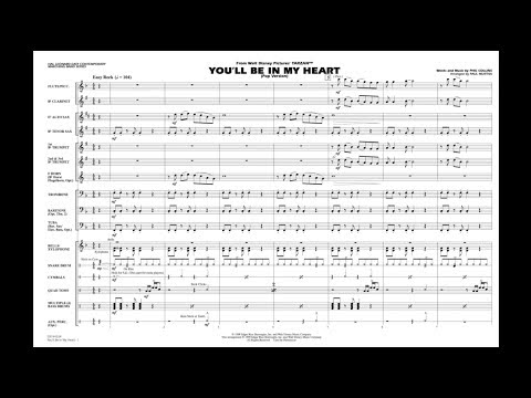 You'll Be In My Heart (from Tarzan) by Phil Collins/arr. Paul Murtha