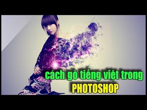 Cách gõ tiếng Việt trong photoshop có dấu