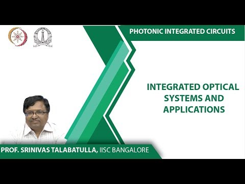 mod03lec9-Integrated optical Systems and Applications