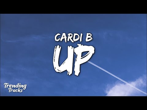 Cardi B - Up (Clean - Lyrics)