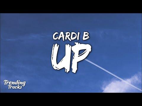 Cardi B – Up (Clean – Lyrics)