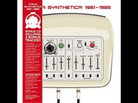 Various - Italia Synthetica 1981-1985 (CD) [splitte34]