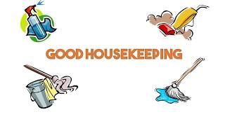 Good Housekeeping in the Workplace
