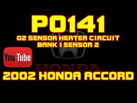 ⭐ 2002 Honda Accord - P0141 - O2 Heater Circuit Malfunction - Bank 1 Sensor  2