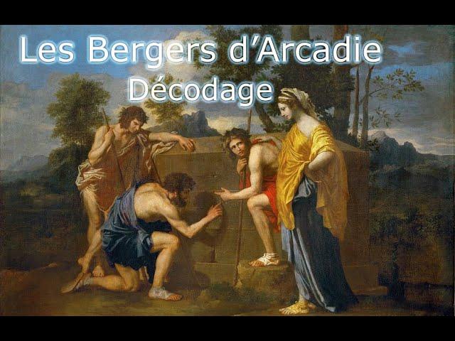 Les Bergers d'Arcadie - Décodage.