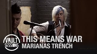 "Marianas Trench Performs ""This Means War"" on Vault Sessions 
