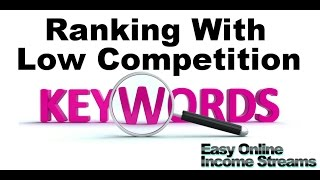 How To Rank Your Website Quickly With Low Competition Keywords