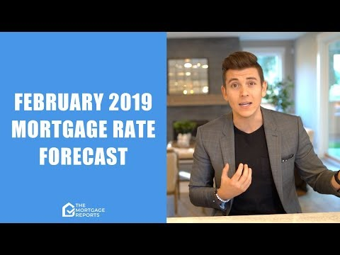 February 2019 Mortgage Rates Forecast