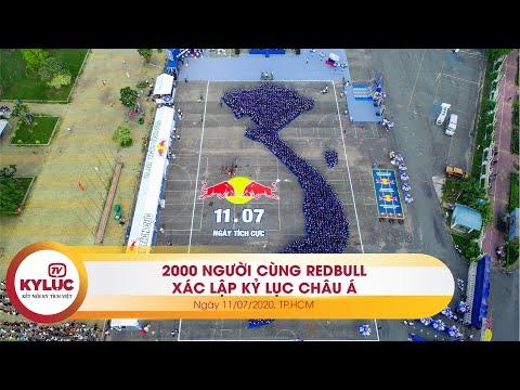 Kyluc.tv| RedBull xác lập kỷ lục Châu Á cùng 2000 người  - Ngày tích cực 11/07/2020