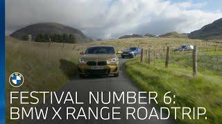 BMW X Range road trip to Festival Number 6