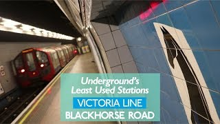 Blackhorse Road - Least Used Victoria Line Station