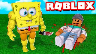 Survive SPONGEBOB or DIE in Roblox!