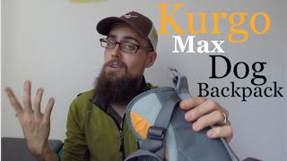 Kurgo Max Dog Pack Full Review
