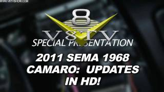 1968 Camaro Countdown to SEMA 2011 V8TV Video: Updates in HD!  Vintage Air, MSD Wires, & More