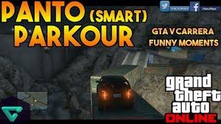 PANTO (Smart) PARKOUR | CARRERA GTA V ONLINE | FUNNY MOMENTS