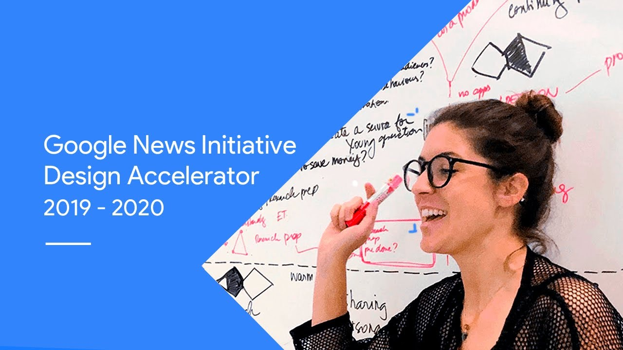 Google News Initiative Design Accelerator Playbook