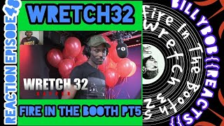 Wretch 32 - Fire In The Booth pt.5{{U.K. RAP REACTION}} BillyBob Reacts