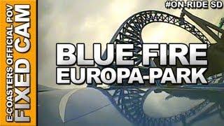 Blue Fire - Europa Park | On-Ride (ECAM)