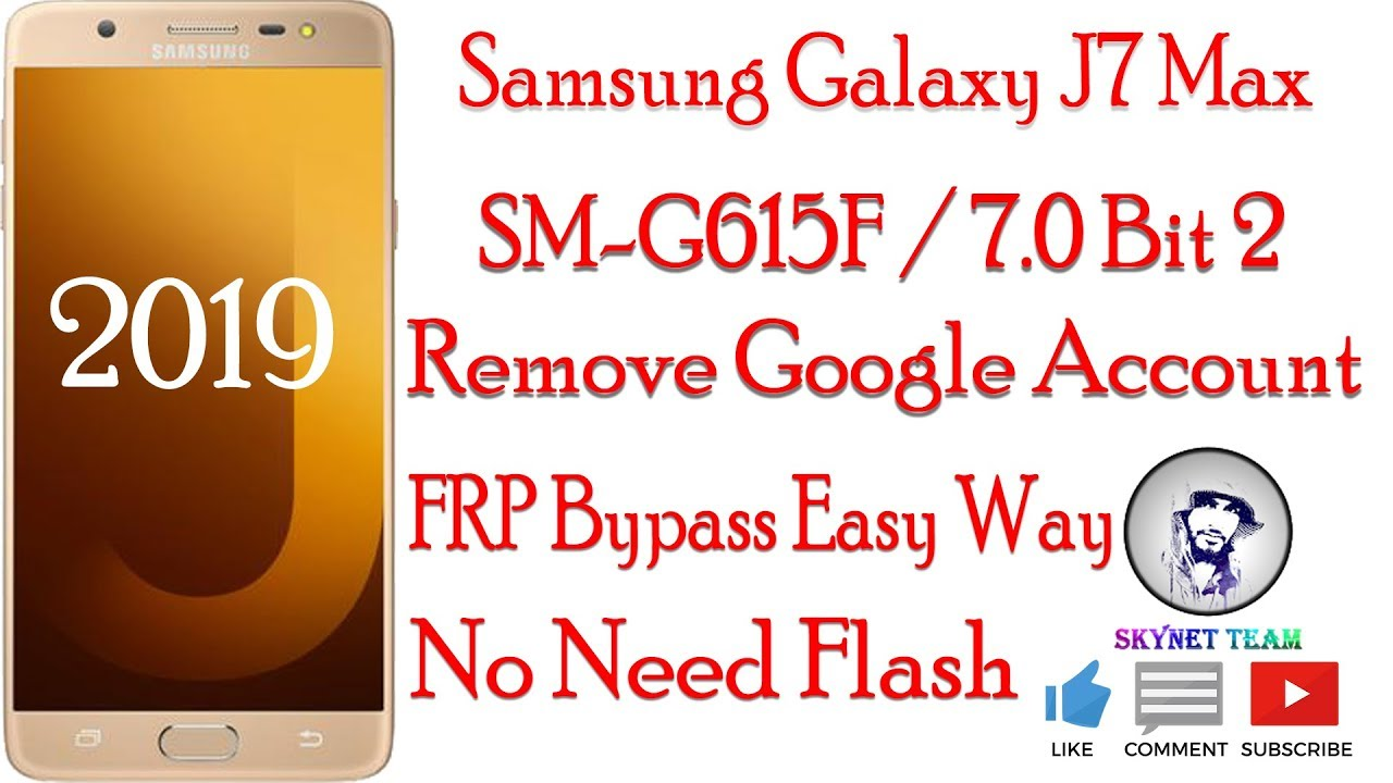 Samsung J7 Max SM-G615F Android 7.0 Remove Google Account  FRP Bypass Easy Way